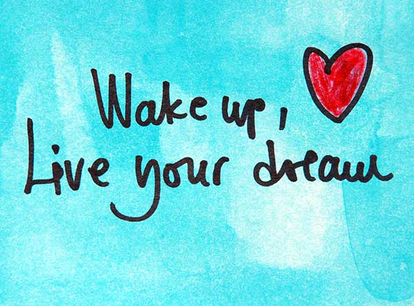 wake-up-live-your-dream