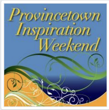 Provincetown Inspirational Weekend
